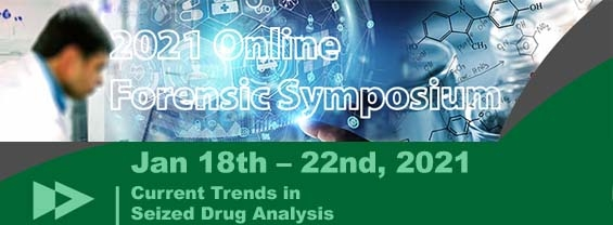 Current Trends in Seized Drug Analysis, 18-22/01/2021