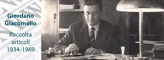 Giordano Giacomello - Raccolta articoli 1934-1969