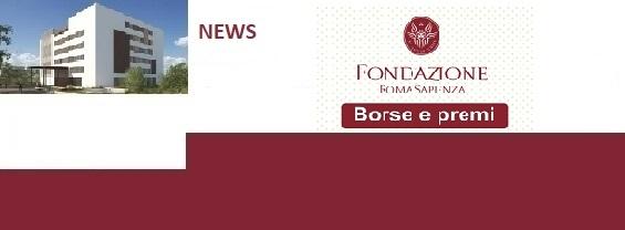 Borse e premi Fondazione Roma Sapienza
