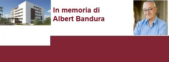 In memoria di Albert Bandura