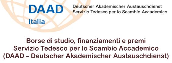 Borse di studio, finanziamenti e premi  Servizio Tedesco per lo Scambio Accademico  (DAAD – Deutscher Akademischer Austauschdienst)