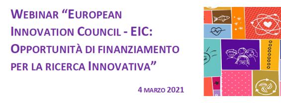 """Webinar """"European Innovation Council - EIC: opportunità di finanziamento per la ricerca innovativa"""" (4 marzo)"""