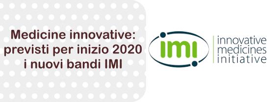 Medicine innovative: previsti per inizio 2020 i nuovi bandi Innovative Medicines Initiative