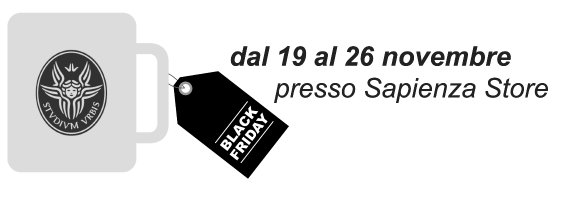 Black Friday  per il periodo dal 19 al 26 novembre presso Sapienza Store