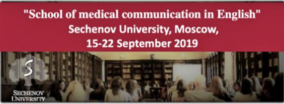 School of medical communication in English all'Università Sechenov di Mosca dal 15 al 22 settembre 2019.