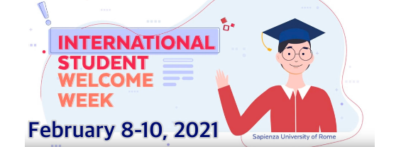 An entire week dedicated to welcome and orientation activities for foreign students arriving in Rome: February 8-10, 2021