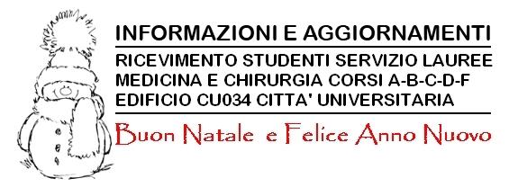 RICEVIMENTO STUDENTI SERVIZIO LAUREE (c/o ED. CU034) BUONE FESTE