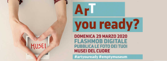 "Domenica 29 Marzo ""ART YOU READY?"", il flashmob del patrimonio culturale italiano"
