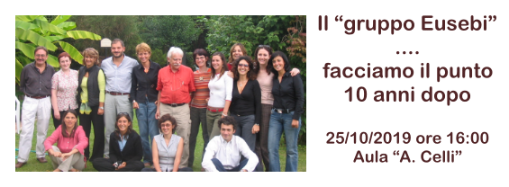 """Il gruppo Eusebi... facciamo il punto 10 anni dopo. La foto ritrae i componenti del gruppo del Prof. Fabrizio Eusebi, dopo 10 anni senza di lui, il """"Gruppo Eusebi"""" è sempre numeroso!"""