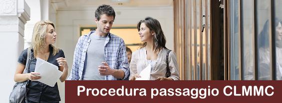 Regolarizzazione iscrizione in segreteria amministrativa Passaggio CLMMC