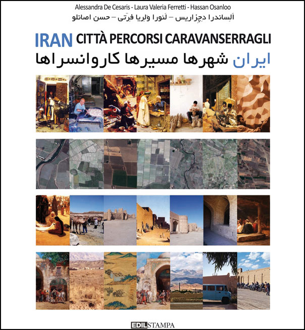 Iran - Città Percorsi Caravanserragli