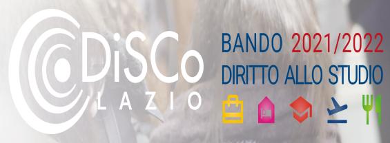 BANDO DIRITTO ALLO STUDIO 2021/2022 - DiSCo - Regione Lazio