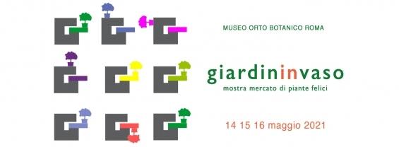 GIARDININVASO 14 15 16 Maggio 2021 Roma, Museo Orto botanico