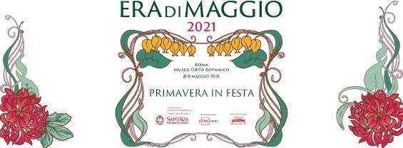 Era di Maggio - 8 e 9 maggio Orto botanico di Roma