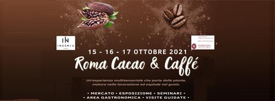 Roma, Cacao e Caffè. 15, 16, 17 ottobre 2021