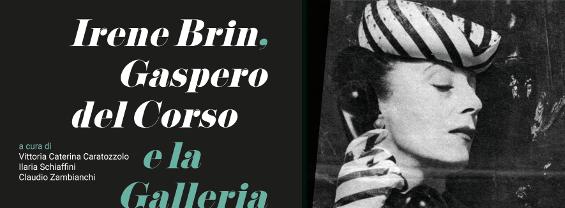 """Presentazione del volume """"Irene Brin, Gaspero del Corso e la Galleria L'Obelisco"""""""